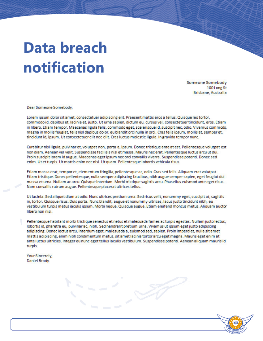 "sample hipaa breach notification letter Sample breach notification letter to patients this document contains a sample breach notification letter to patients as required under the health insurance portability and accountability act of 1996 (""hipaa"") and its implementing rules and regulations, and the health information technology for economic."