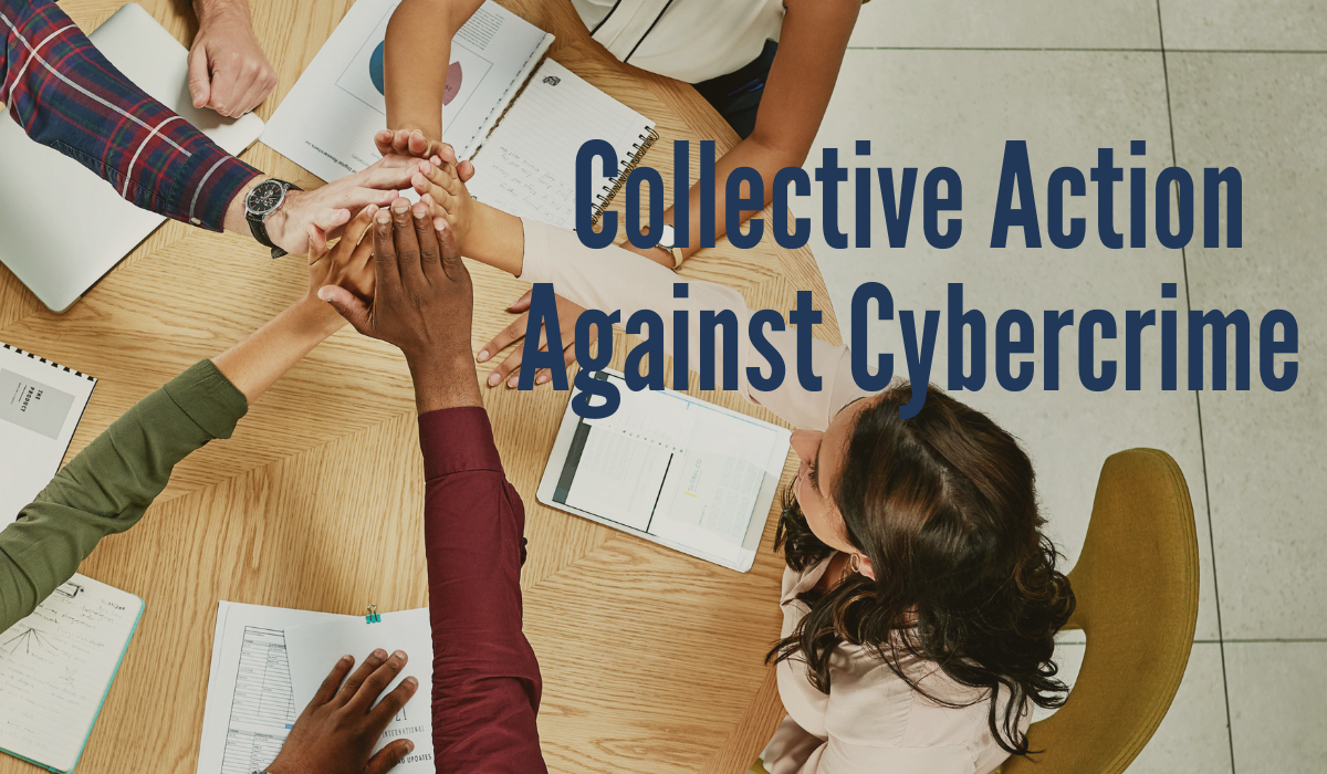 Collective Action Against Cybercrime